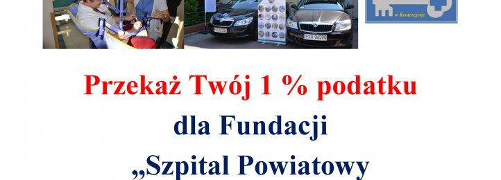 """Prośba o przekazanie 1 % podatku dochodowego dla Fundacji """"Szpital Powiatowy w Krotoszynie"""""""