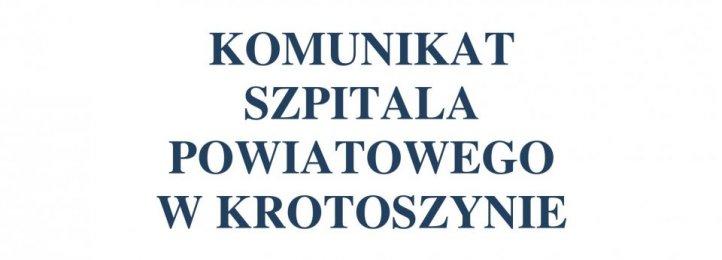 Komunikat Szpitala Powiatowego w Krotoszynie  - 17.03.2021 r.