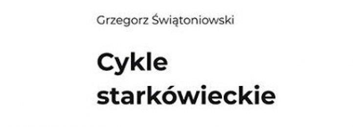 Dziękujemy za Twoje rozważania, doktorze Grzegorzu ORAZ  Wspomnienie o dr. Grzegorzu Świątoniowskim